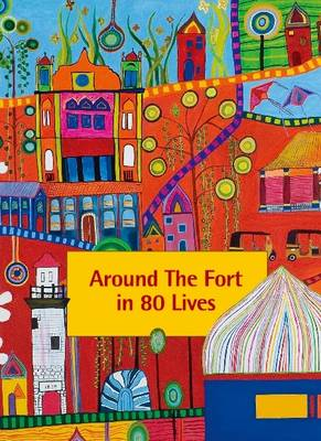 Around the Fort in 80 Lives: Galle Fort, Sri Lanka - Merchant City Series (Paperback)