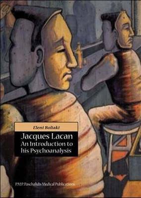 Jacques Lacan: An Introduction to His Psychoanalysis (Paperback)