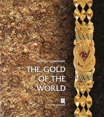 The Gold of the World (Hardback)