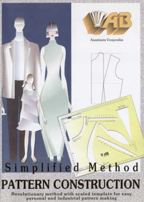 Simplified Method Pattern Construction: Revolutionary Method with Scaled Template for Easy Personal and Industrial Pattern Making Pt. 1: Training Course Book and Template (Paperback)