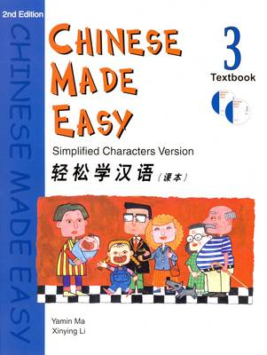 Chinese Made Easy: Simplified Characters Version: Student Textbook Level 3 (Paperback)