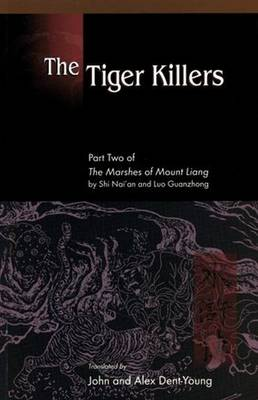 The Tiger Killers - Marshes of Mount Liang Pt. 2 (Paperback)