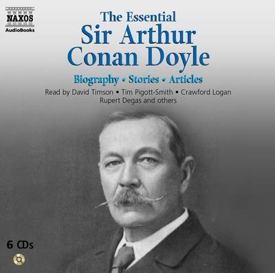 The Essential Arthur Conan Doyle: Biography. Fiction. Other Writings (CD-Audio)