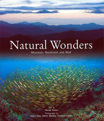 Natural Wonders: Mountains, Rainforest and Reef (Hardback)