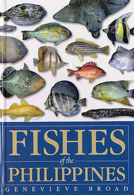 Fishes of the Philippines: A Guide to Identification of Families (Hardback)