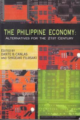 The Philippines Economy: Alternatives for the 21st Century (Paperback)