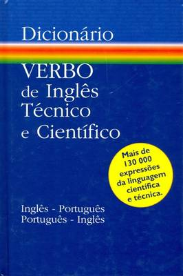 English-Portuguese and Portuguese-English Dictionary of Technical and Scientific Terms (Hardback)