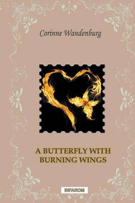 A Butterfly with Burning Wings (Paperback)