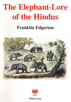 Elephant Lore of the Hindus (Paperback)