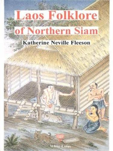 Laos Folklore of Northern Siam (Paperback)