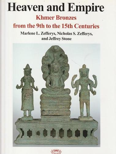 Heaven and Empire: Khmer Bronzes from the 9th to 15th Century (Paperback)