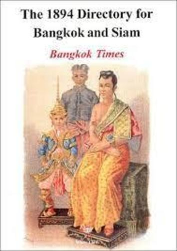 12894 Directory of Bangkok and Siam (Paperback)