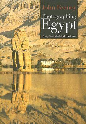Photographing Egypt: Forty Years Behind the Lens (Paperback)