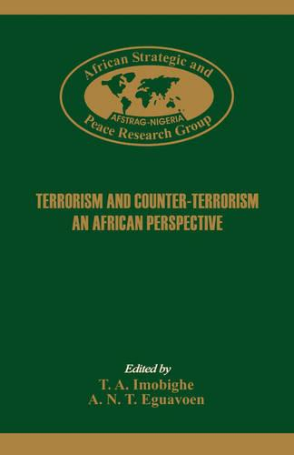 Terrorism and Counter-Terrorism. An Africa Perspective. (Paperback)