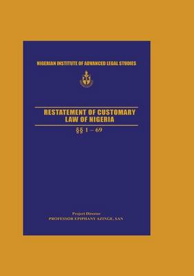 Restatement of Customary Law of Nigeria (Paperback)