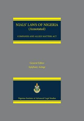 Nials Laws of Nigeria. Companies and Allied Matters ACT (Paperback)