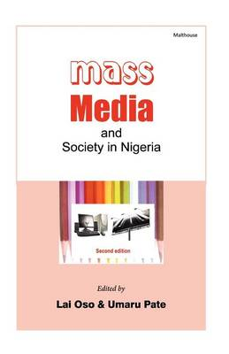 Mass Media and Society in Nigeria (Paperback)