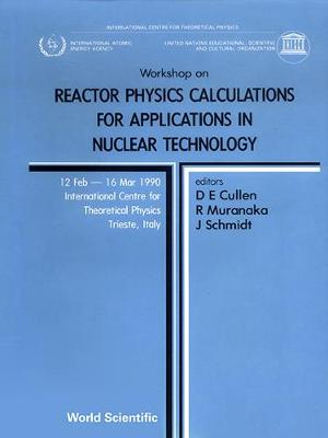 Reactor Physics Calculations for Applications in Nuclear Technology: Workshop Proceedings (Hardback)