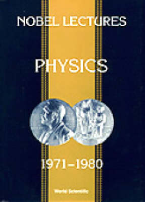 Nobel Lectures in Physics: 1971-80 Vol.5 (Paperback)