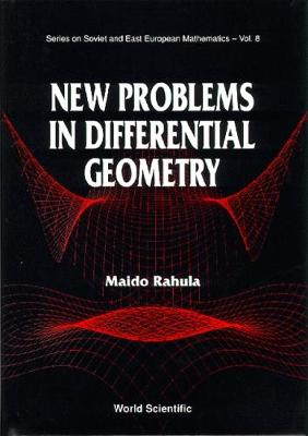 New Problems in Differential Geometry - Series on Soviet & East European Mathematics v. 10 (Hardback)