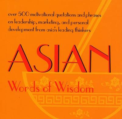Asian Words of Wisdom (Hardback)