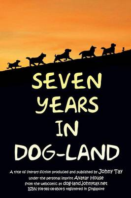 Seven Years in Dog-Land (Paperback)