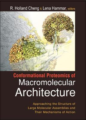Conformational Protemonics of Macromolecular Architecture: Approaching the Structure of Large Molecular Assemblies and Their Mechanisms of Action (Mixed media product)