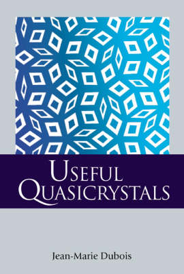 Useful Quasicrystals (Paperback)