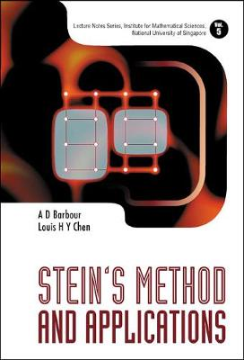 Stein's Method and Applications - Lecture Notes Series, Institute for Mathematical Sciences, National University of Singapore v. 5 (Hardback)