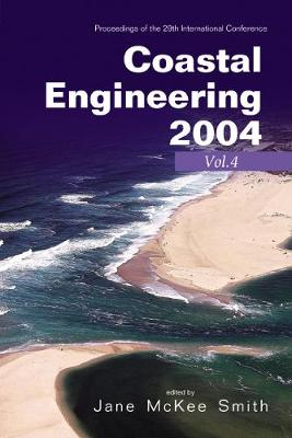Coastal Engineering 2004: Proceedings of the 29th International Conference (Paperback)