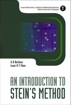 An Introduction to Stein's Method - Lecture Notes Series, Institute for Mathematical Sciences, National University of Singapore v. 4 (Paperback)
