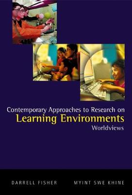 Contemporary Approaches to Research on Learning Environments: Worldviews (Hardback)