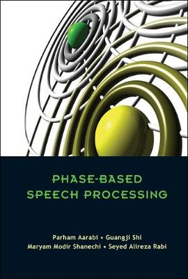 Phase-Based Speech Processing (Hardback)
