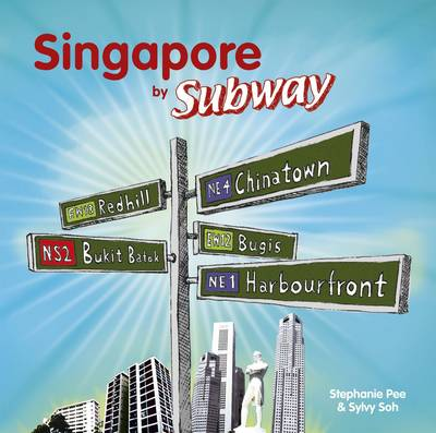 Singapore by Subway (Paperback)