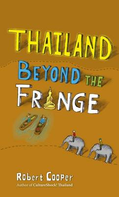 Thailand Beyond the Fringe (Paperback)