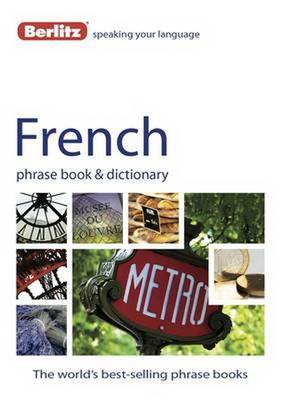 Berlitz: French Phrase Book & Dictionary - Berlitz Phrasebooks (Paperback)