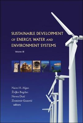 Sustainable Development of Energy, Water and Environment Systems: Proceedings of the 3rd Dubrovnik Conference (Hardback)
