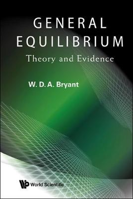 General Equilibrium: Theory and Evidence (Hardback)