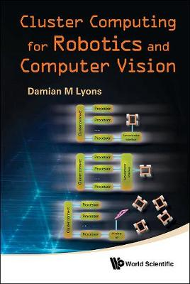 Cluster Computing for Robotics and Computer Vision (Hardback)