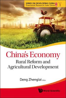 China's Economy: Rural Reform and Agricultural Development - Series on Developing China - Translated Research from China No. 1 (Hardback)