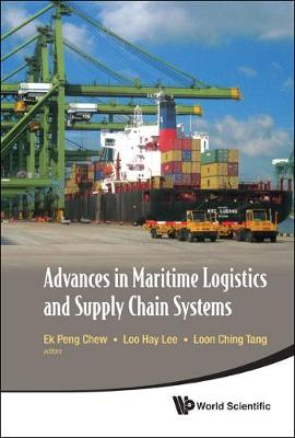Advances in Maritime Logistics and Supply Chain Systems (Hardback)