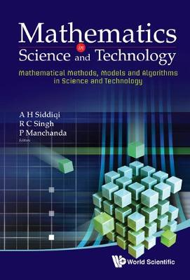 Mathematics in Science and Technology: Mathematical Methods, Models and Algorithms in Science and Technology, Proceedings of the Satellite Conference of ICM 2010 (Hardback)