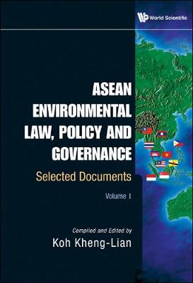 ASEAN Environmental Law, Policy and Governance: Selected Documents: (Volume I & II) (Hardback)