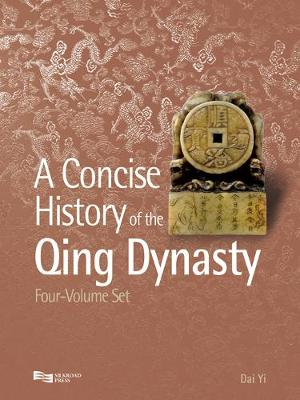 Concise History of the Qing Dynasty - A Concise History of the Qing Dynasty (Hardback)