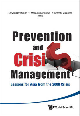 Prevention and Crisis Management: Lessons for Asia from the 2008 Crisis (Hardback)