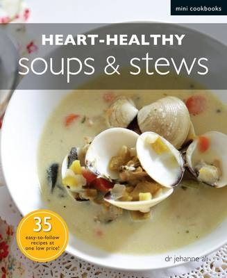 Heart-healthy Soups and Stews (Paperback)