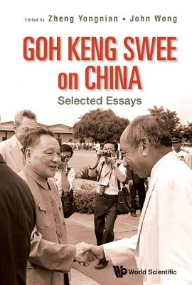 Goh Keng Swee on China: Selected Essays (Hardback)