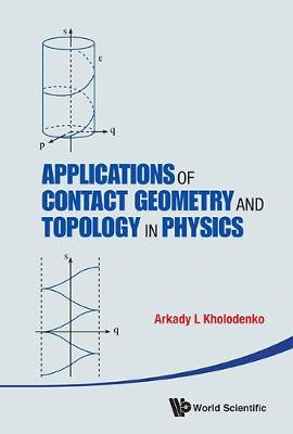 Applications of Contact Geometry and Topology in Physics (Hardback)