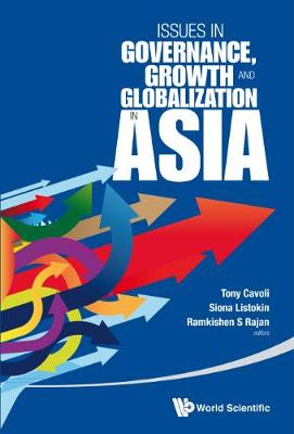 Issues in Governance, Growth and Globalisation in Asia (Hardback)
