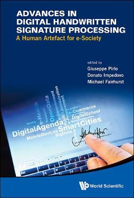 Advances in Digital Handwritten Signature Processing: A Human Artefact for e-society (Hardback)